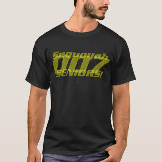 007, Sequoyah, Senioren! T-Shirt