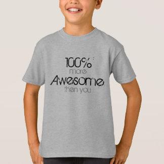 100% fantastisch T-Shirt