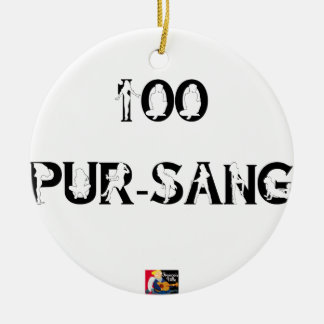 100 REIN-Blut - Wortspiele - Francois Ville Keramik Ornament