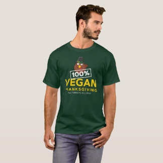 100% veganes Erntedank-Abendessen. Keine Truthähne T-Shirt