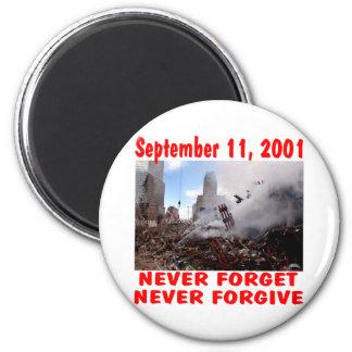 11. September 2001 vergessen Sie nie verzeihen nie Runder Magnet 5,7 Cm