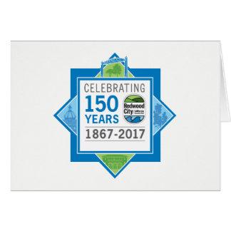 150. Jahrestag Redwood City Grußkarte