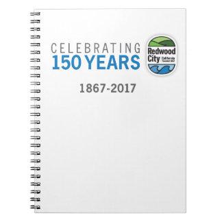 150. Jahrestag Redwood City Spiral Notizblock