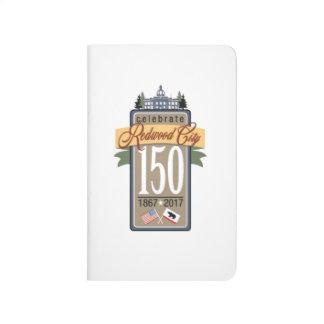 150. Jahrestag Redwood City Taschennotizbuch