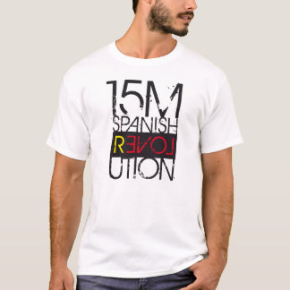 15 M SPANISH REVOLUTION T-Shirt