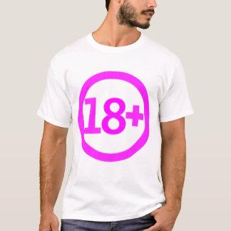18+ T-Shirt