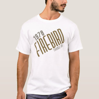 1978 FIREBIRD Transport morgens - Gold Poly T-Shirt