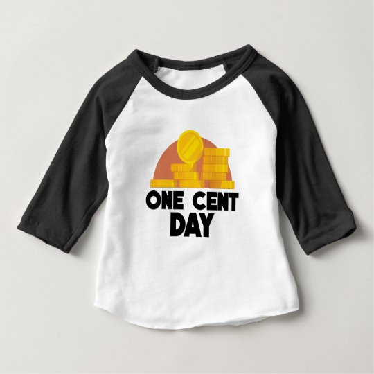 1. April - ein Cent-Tag Baby T-shirt