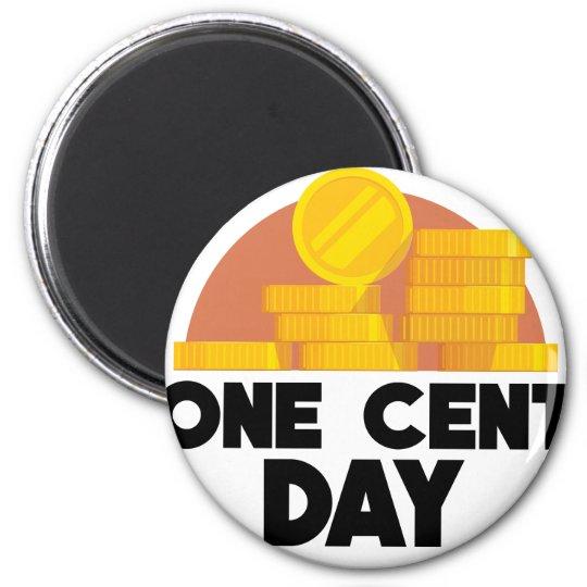 1. April - ein Cent-Tag Runder Magnet 5,1 Cm