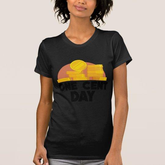 1. April - ein Cent-Tag T-Shirt