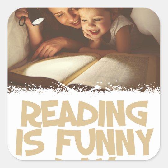 1. April - Lesung ist lustiger Tag Quadratischer Aufkleber