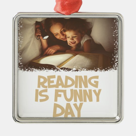 1. April - Lesung ist lustiger Tag Quadratisches Silberfarbenes Ornament