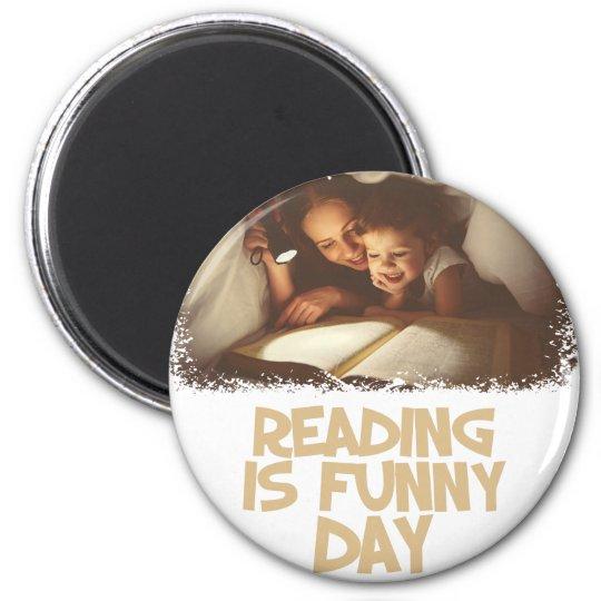 1. April - Lesung ist lustiger Tag Runder Magnet 5,7 Cm