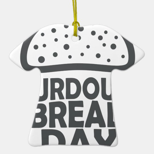1. April - Sauerteig-Brot-Tag Keramik Ornament