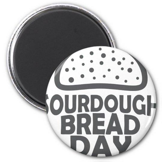 1. April - Sauerteig-Brot-Tag Runder Magnet 5,7 Cm