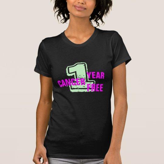 1 Jahr-Krebs-freies Feier-Shirt T-Shirt