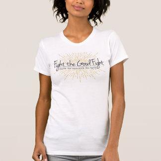 1 Timothy-4:7 Kampf der gute Kampf-T - Shirt