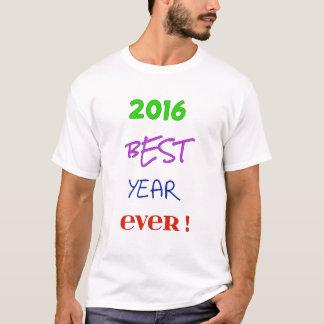 2016 bestes Jahr überhaupt! T-Shirt