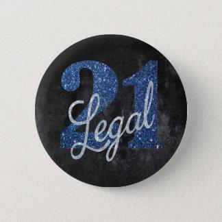 21 u. #Legal SCHLIESSLICH! Blauer silberner Runder Button 5,1 Cm