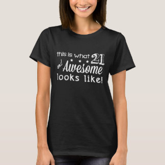 21 und fantastisches! (Dunkle T-Shirts) T-Shirt