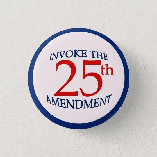 25. Fünfundzwanzigste Änderungs-politischer Runder Button 3,2 Cm