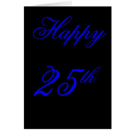 25. Geburtstagskarte Karte