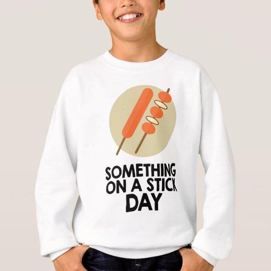 28. März - etwas an einem Stock-Tag Sweatshirt