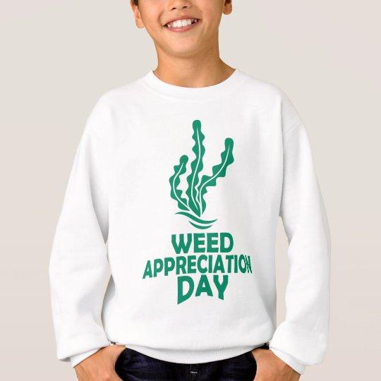 28. März - Unkraut-Anerkennungs-Tag Sweatshirt