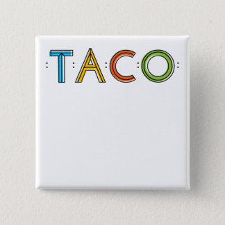 2 Zoll quadratischer TACO Namensschild-Knopf Quadratischer Button 5,1 Cm