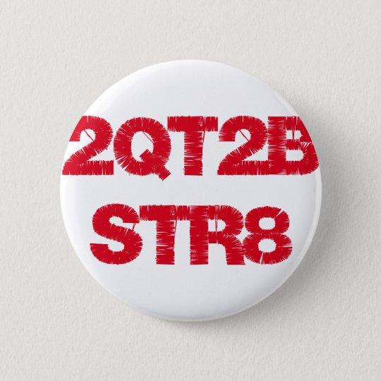 2QT2BSTR8 RUNDER BUTTON 5,1 CM