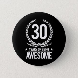 30. Geburtstag (30 Jahre des Seins fantastisch) Runder Button 5,1 Cm