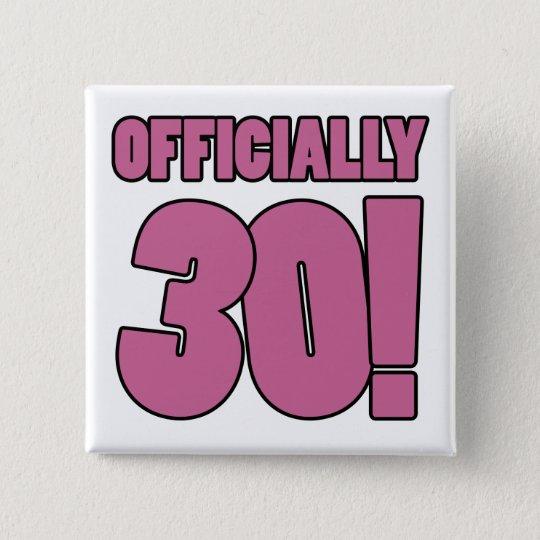 30. Geburtstags-Spaß Quadratischer Button 5,1 Cm