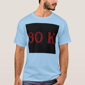 30 k-T-Shirt T-Shirt