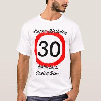 30. Verkehrsschild-Höchstgeschwindigkeit des T-Shirt