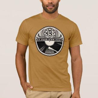 33 Umdrehungen und dann davon gehen sich T-Shirt