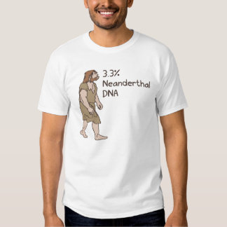 3,3% Chemise de Néanderthal T-shirt