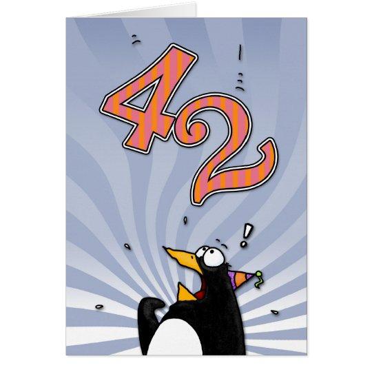 42. Geburtstag - Pinguin-Überraschungs-Karte Grußkarte