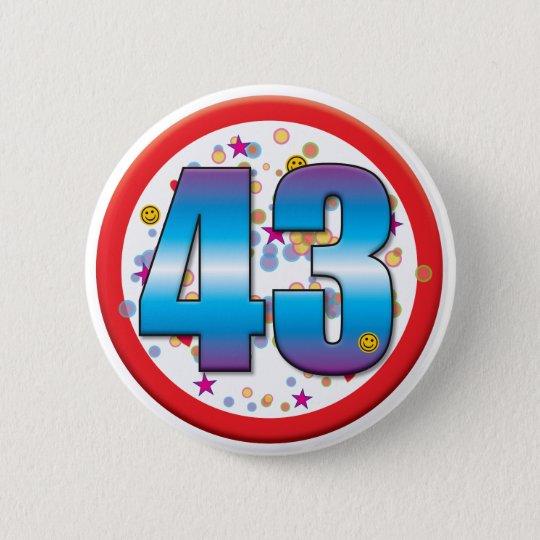 43. Geburtstag v2 Runder Button 5,1 Cm
