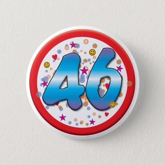 46. Geburtstag Runder Button 5,1 Cm