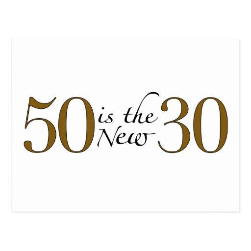 50 ist die neuen 30 postkarte