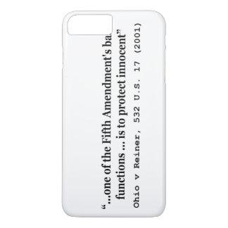 5. Änderung Ohio V Reiner 532 US 17 (2001) iPhone 8 Plus/7 Plus Hülle