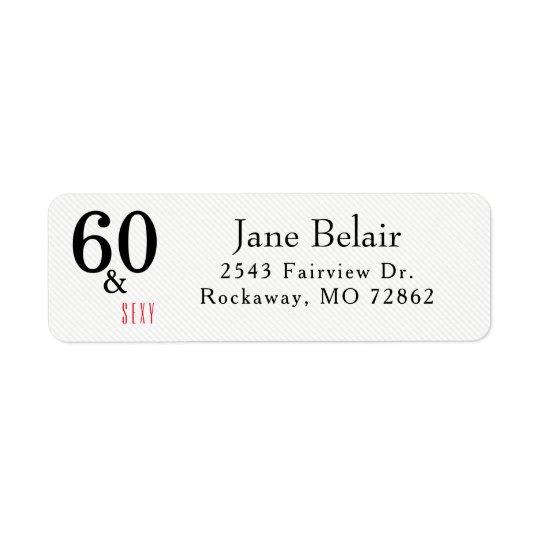 60 und sexy Geburtstags-Rücksendeadresse-Aufkleber