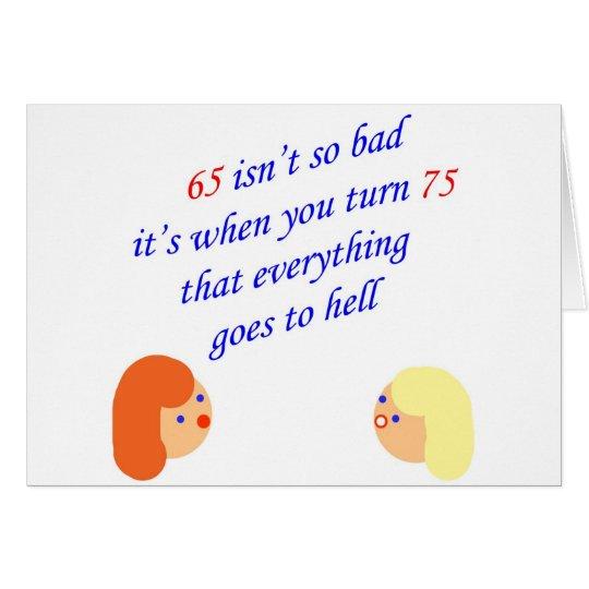 65 ist nicht so schlecht karte