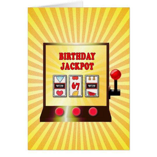 67. Geburtstags-Spielautomatkarte Grußkarte