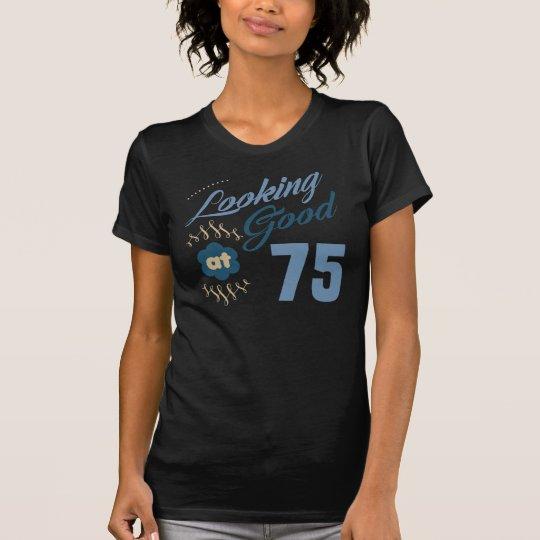 75. Geburtstag schauend gut T-Shirt