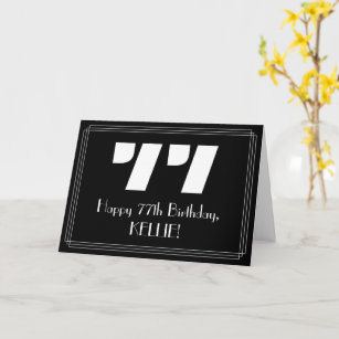 """77. Geburtstag: Art Deco  Look """"77"""" & Name Karte"""