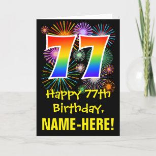 77. Geburtstag: Fun Fireworks Muster + Regenbogen  Karte