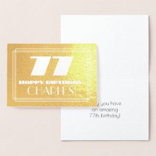 "77. Geburtstag: Name + Art Deco  Look ""77"" Folienkarte"