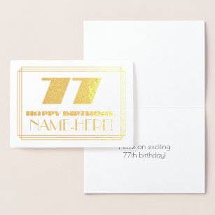 "77. Geburtstag; Name + Art Deco  Look ""77"" Folienkarte"