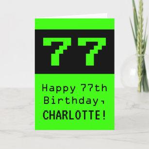 "77. Geburtstag: Nerdy / Geeky Style ""77"" und Name Karte"